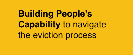 Building People's Capability to navigate the eviction process